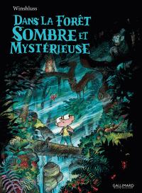 Dans la forêt sombre et mystérieuse | Winshluss, . Auteur
