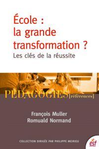 École : la grande transform...
