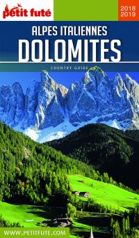 DOLOMITES ET ALPES ITALIENNES 2018/2019 Petit Futé | Auzias, Dominique. Auteur