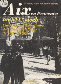 Aix-en-Provence au XIXe siècle