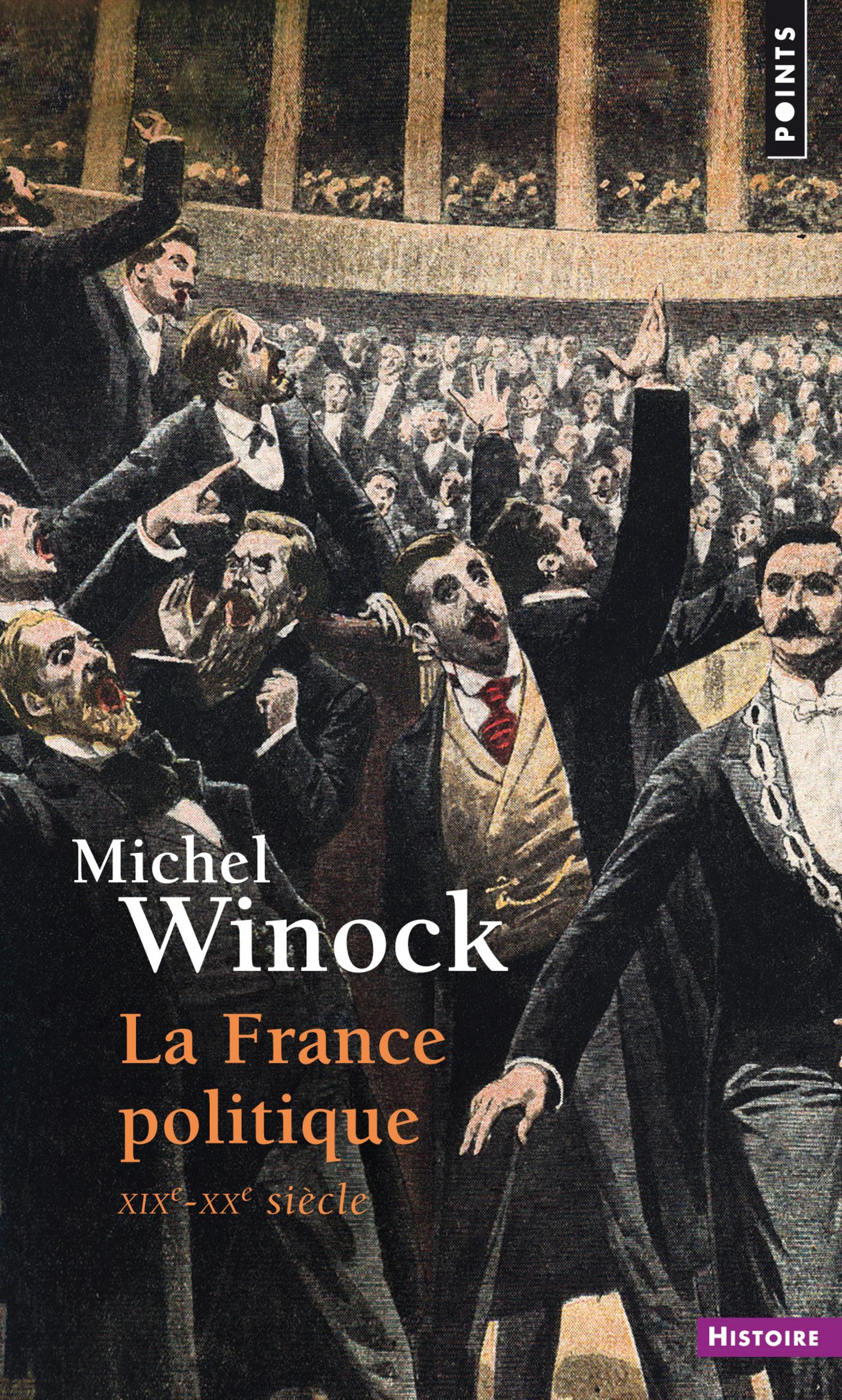 La France politique. XIXe-XXe siècle | Winock, Michel