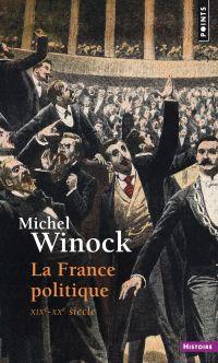 La France politique. XIXe-X...