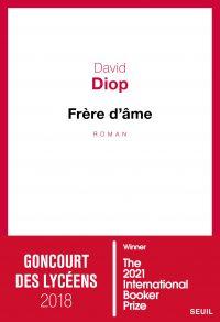 Frère d'âme - International Booker Prize 2021 | Diop, David. Auteur