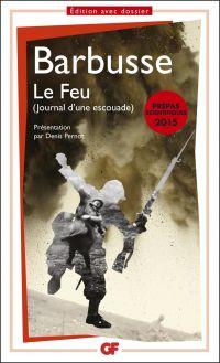 Le Feu. Journal d'une escouade | Barbusse, Henri