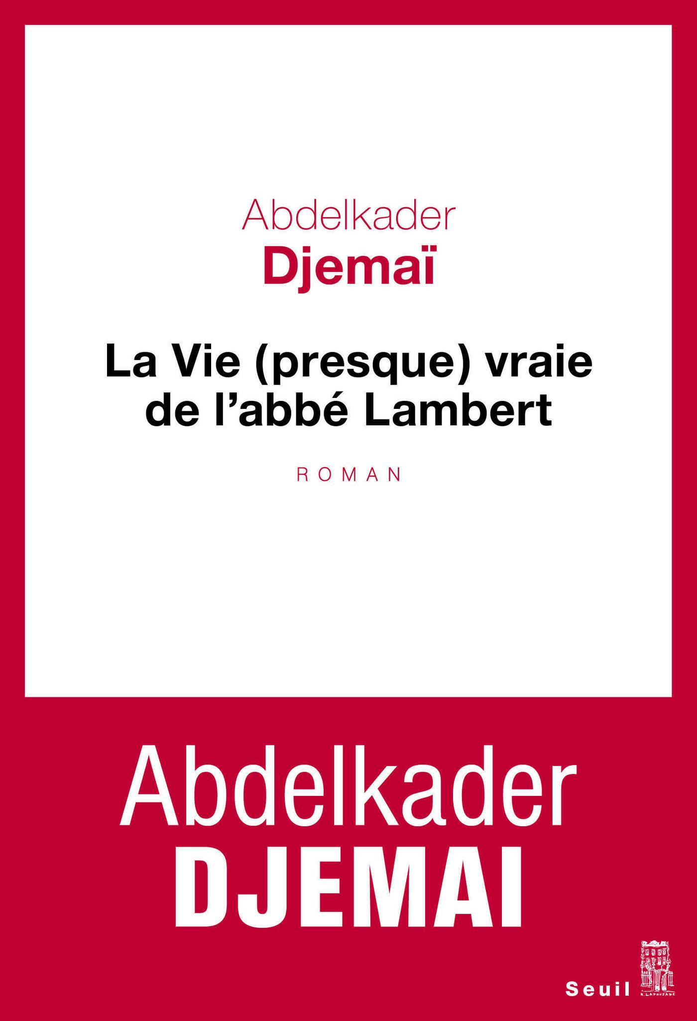 La Vie (presque) vraie de l'abbé Lambert