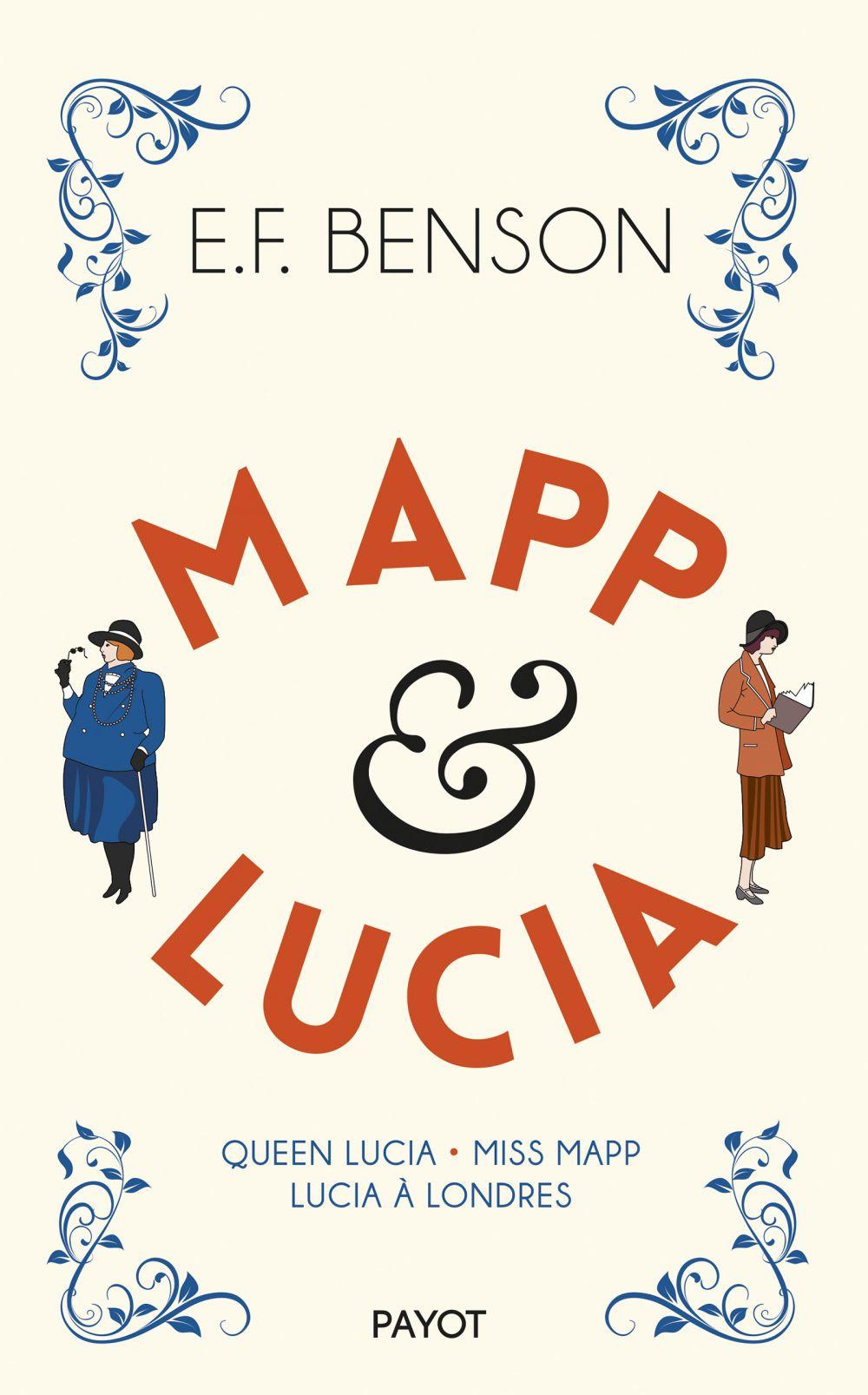Mapp & Lucia, 1 | Benson, Edward Frederic. Auteur