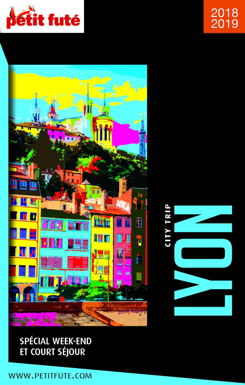 LYON CITY TRIP 2018/2019 City trip Petit Futé