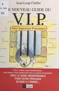 Le nouveau guide du V.I.P.