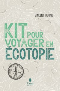 Image de couverture (Kit pour voyager en écotopie)