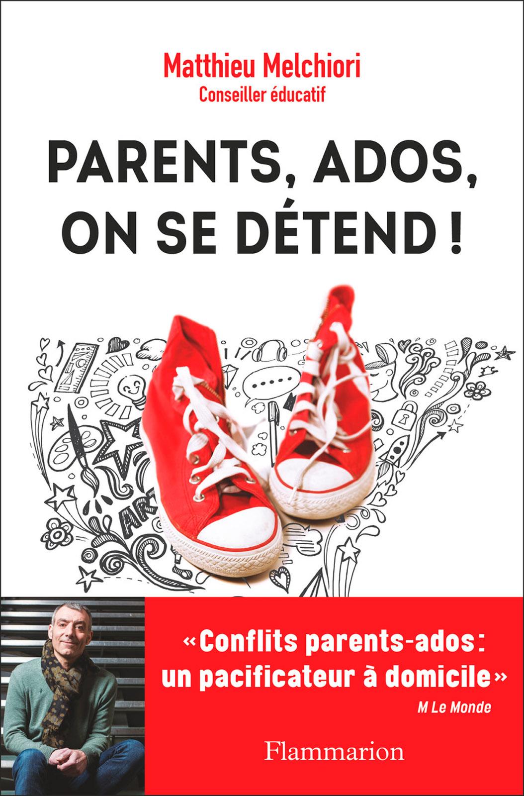 Parents, ados, on se détend ! | Melchiori, Matthieu