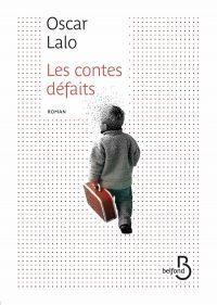 Les contes défaits | LALO, Oscar. Auteur