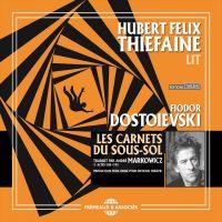 Les Carnets du sous-sol | Dostoïevski, Fiodor