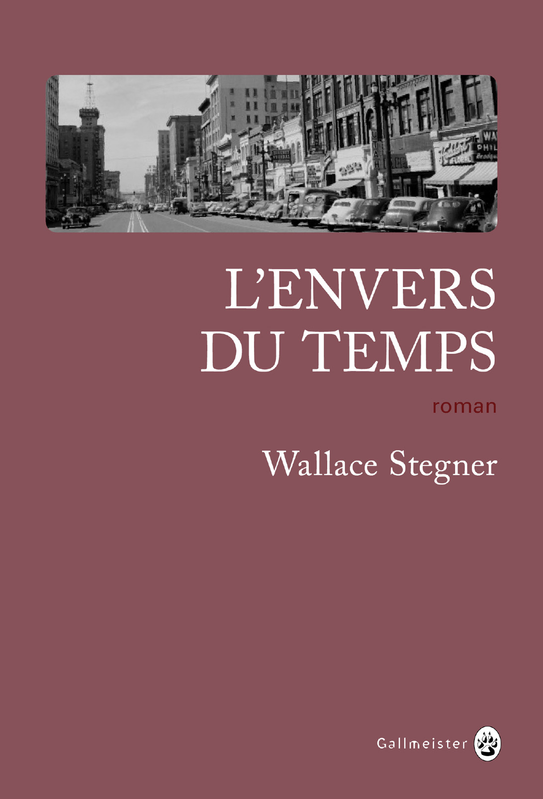 L'Envers du temps | Stegner, Wallace