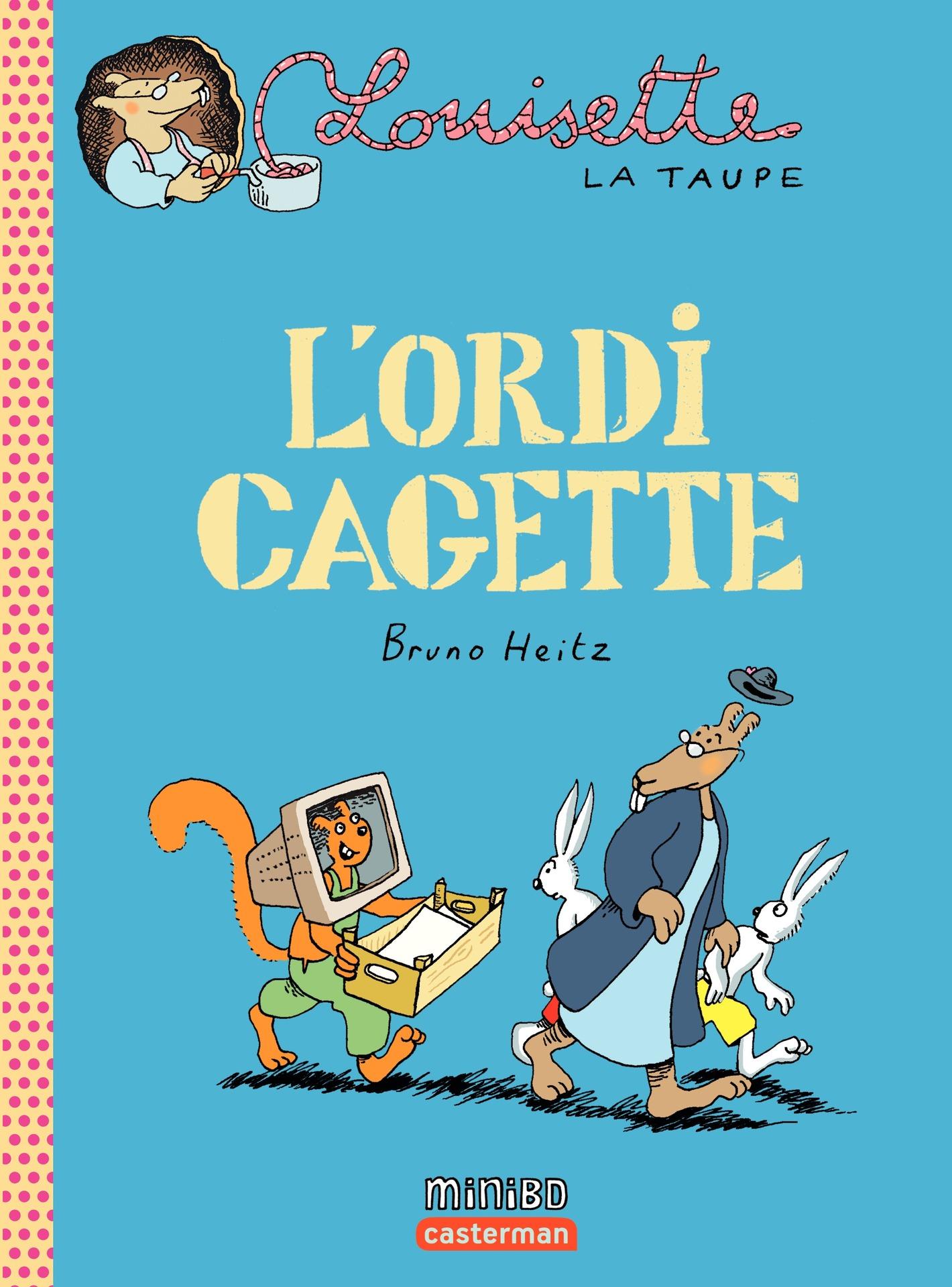 Louisette la taupe (Tome 11) - L'ordi cagette