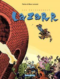 Les entremondes. Volume 1, Lazaar