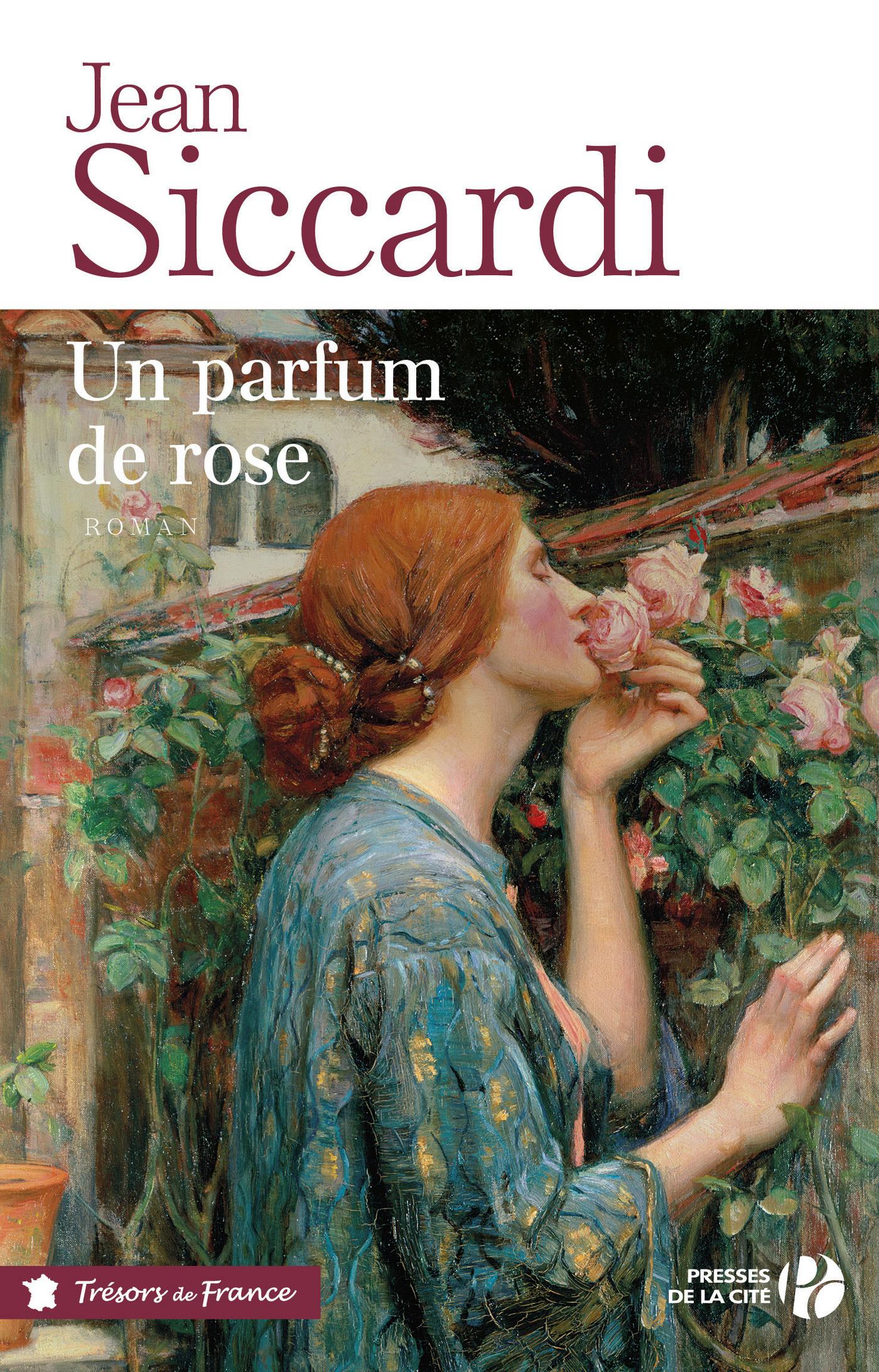 Un parfum de rose | SICCARDI, Jean