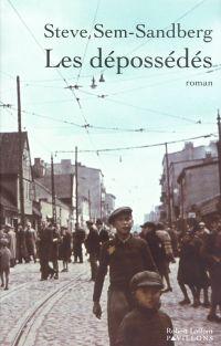 Les Dépossédés | Sem-Sandberg, Steve (1958-....). Auteur