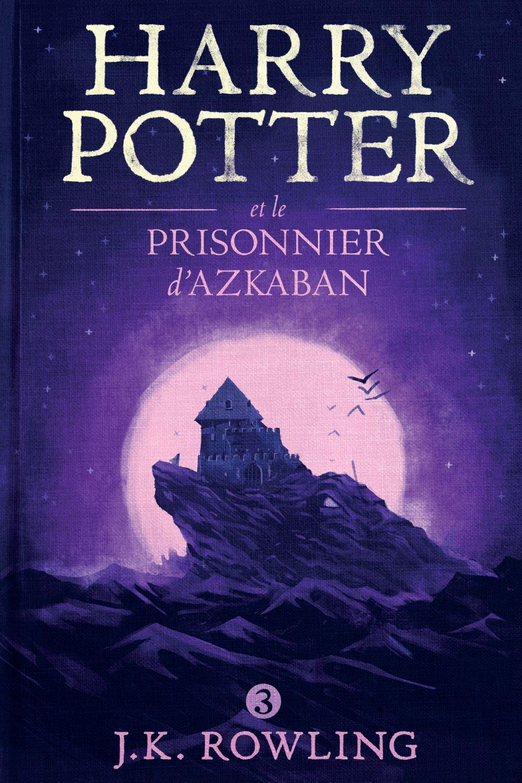 Harry Potter et le Prisonnier d'Azkaban | Rowling, J.K.. Auteur