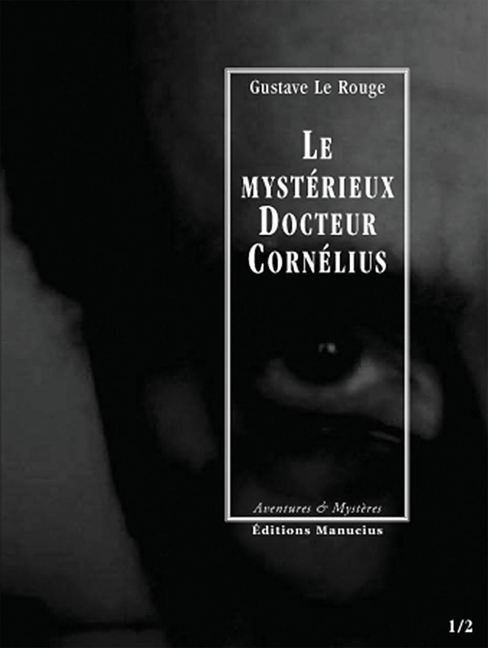 Le Mystérieux Docteur Cornélius, épisodes 1 et 2, L'Enigme du «Creek Sanglant » / Le Manoir aux diamants