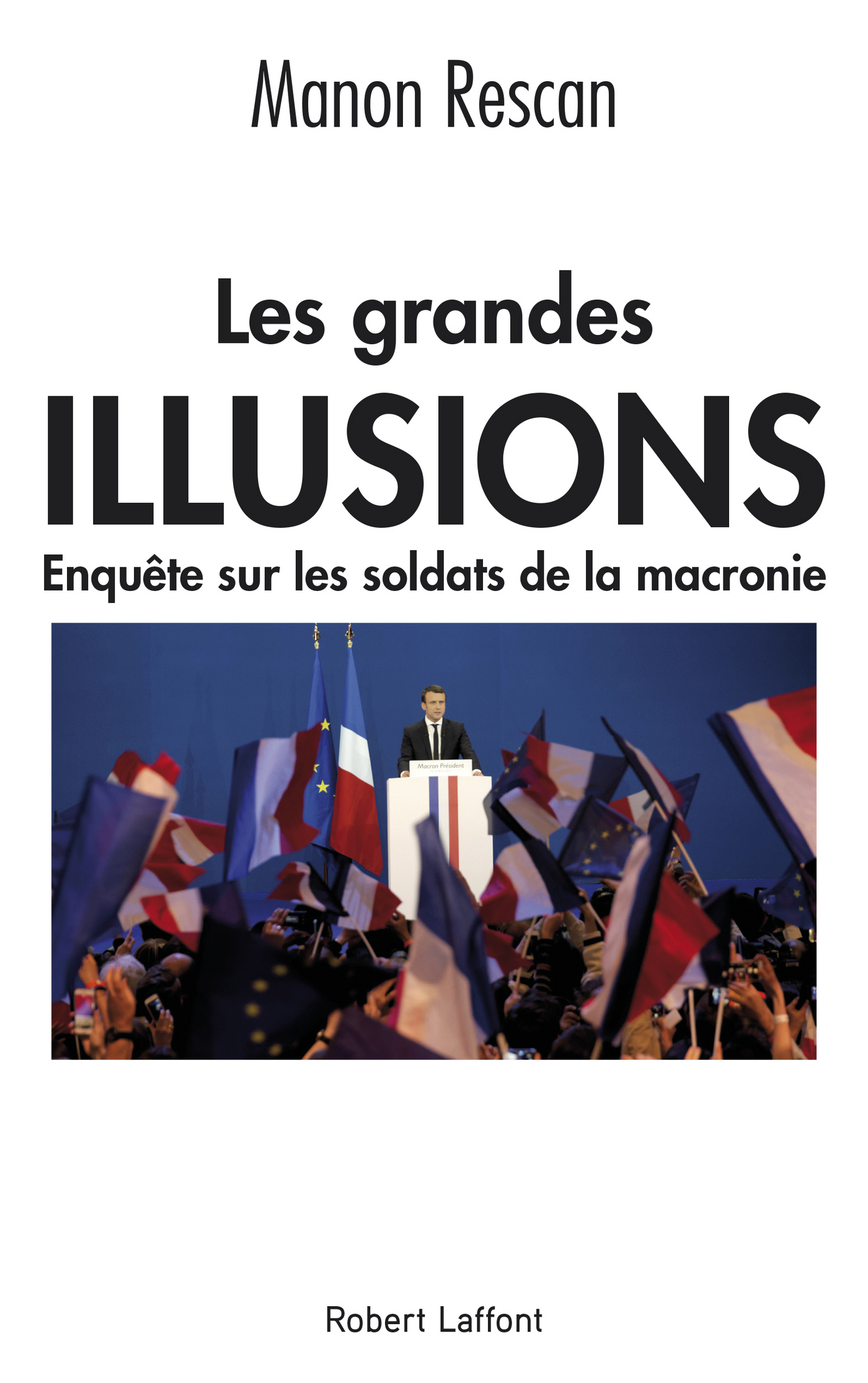 Les Grandes Illusions | RESCAN, Manon