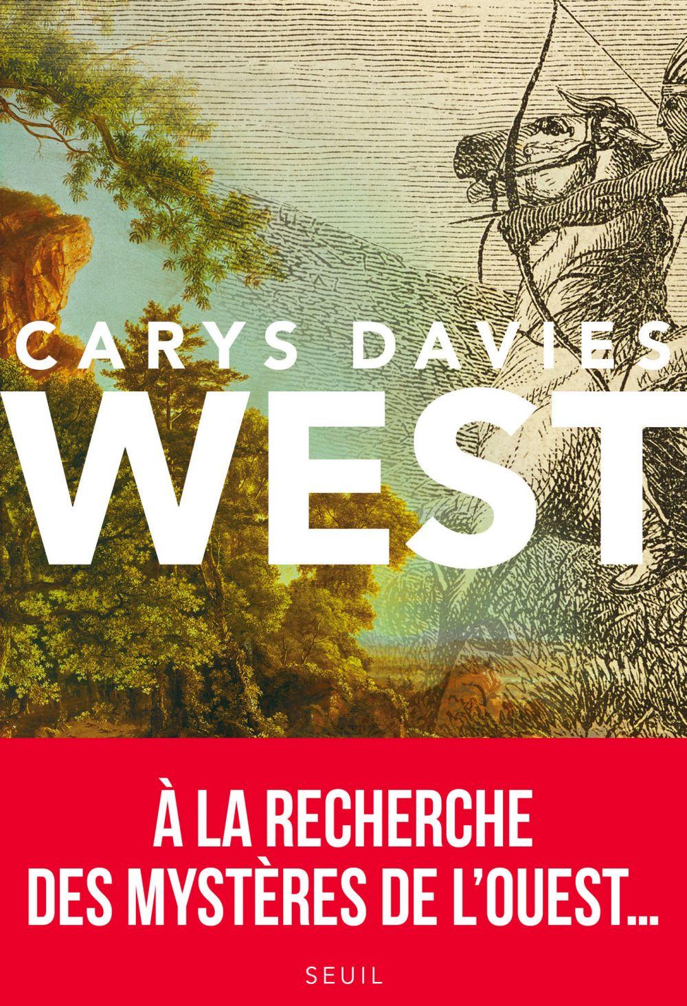 West | Davies, Carys. Auteur