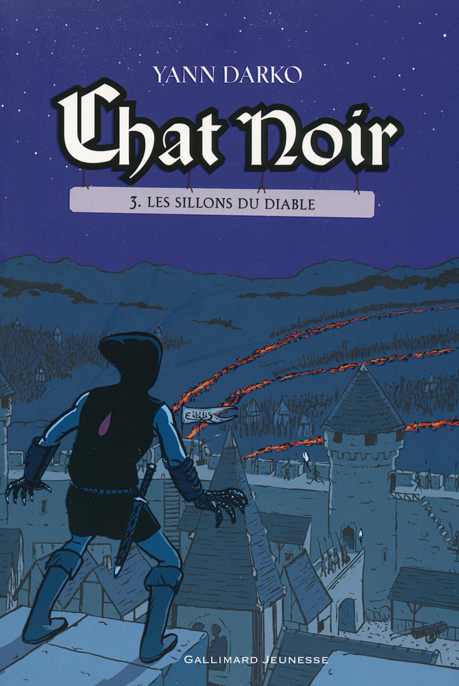 Chat noir (Tome 3) - Les si...
