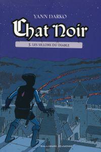 Chat noir (Tome 3) - Les sillons du Diable | Darko, Yann