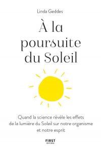 Image de couverture (A la poursuite du Soleil - Quand la science révèle les effets de la lumière du Soleil sur notre organisme et notre esprit)