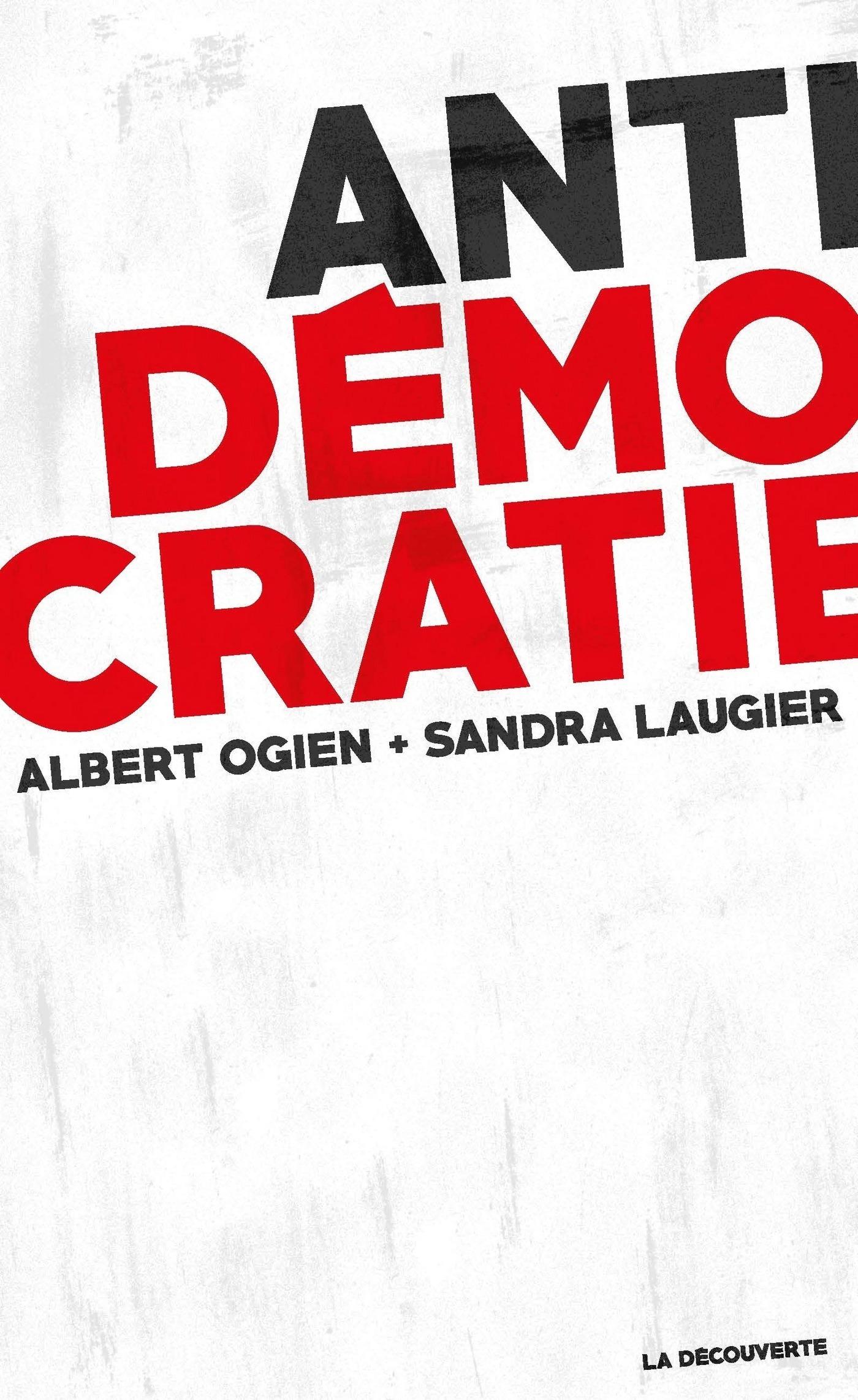 Antidémocratie | OGIEN, Albert