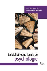 Bibliothèque idéale de psyc...