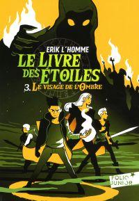 Le Livre des Étoiles (Tome 3) - Le Visage de l'Ombre | L'Homme, Erik