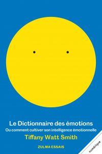 Le Dictionnaire des émotion...