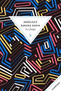 Les Jango | Baraka Sakin, Abdelaziz (1963-....). Auteur