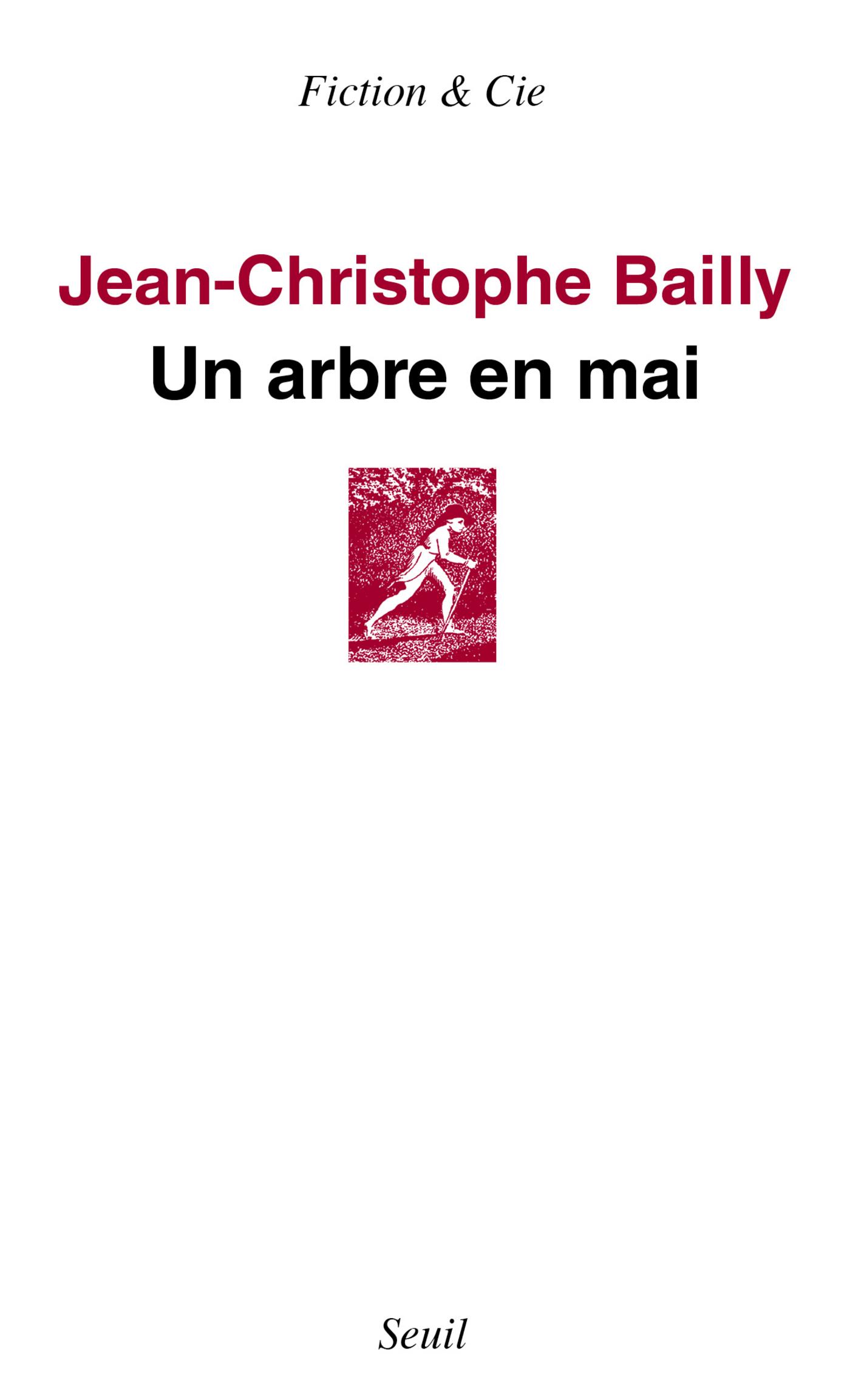 Un arbre en mai | Bailly, Jean-Christophe