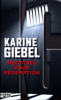 Meurtres pour rédemption   GIEBEL, Karine. Auteur