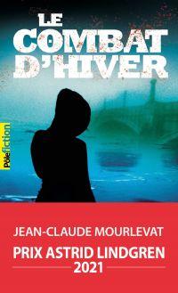 Le Combat d'hiver | Mourlevat, Jean-Claude. Auteur