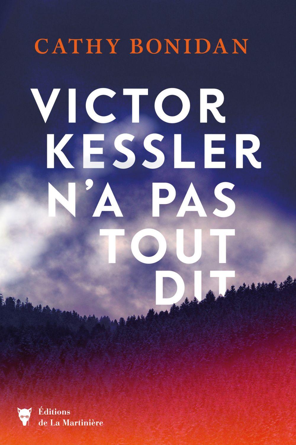 Victor Kessler n'a pas tout dit | Bonidan, Cathy. Auteur