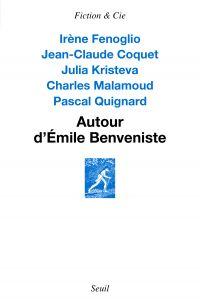 Autour d'Émile Benveniste. ...