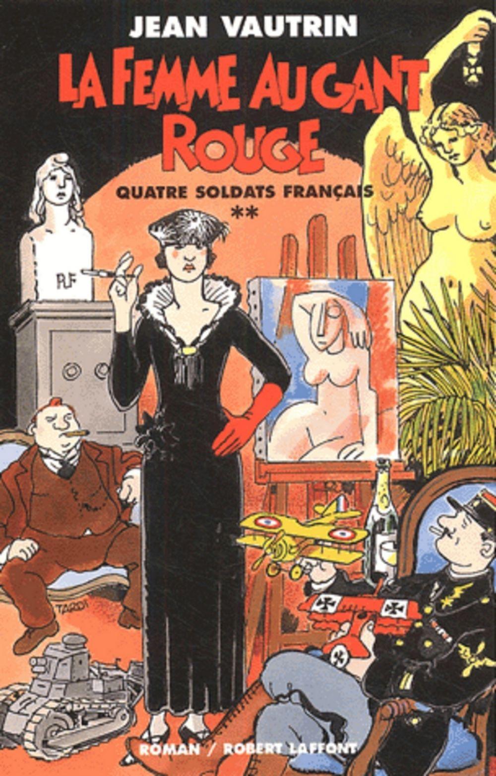 La femme au gant rouge - Quatre soldats français - T2 | Vautrin, Jean (1933-2015). Auteur