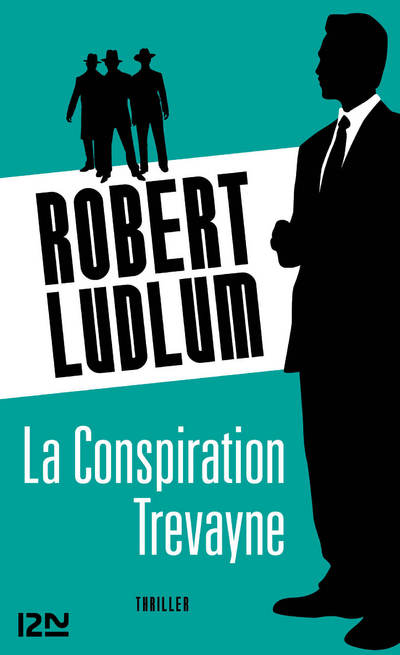 La Conspiration Trévayne | LUDLUM, Robert