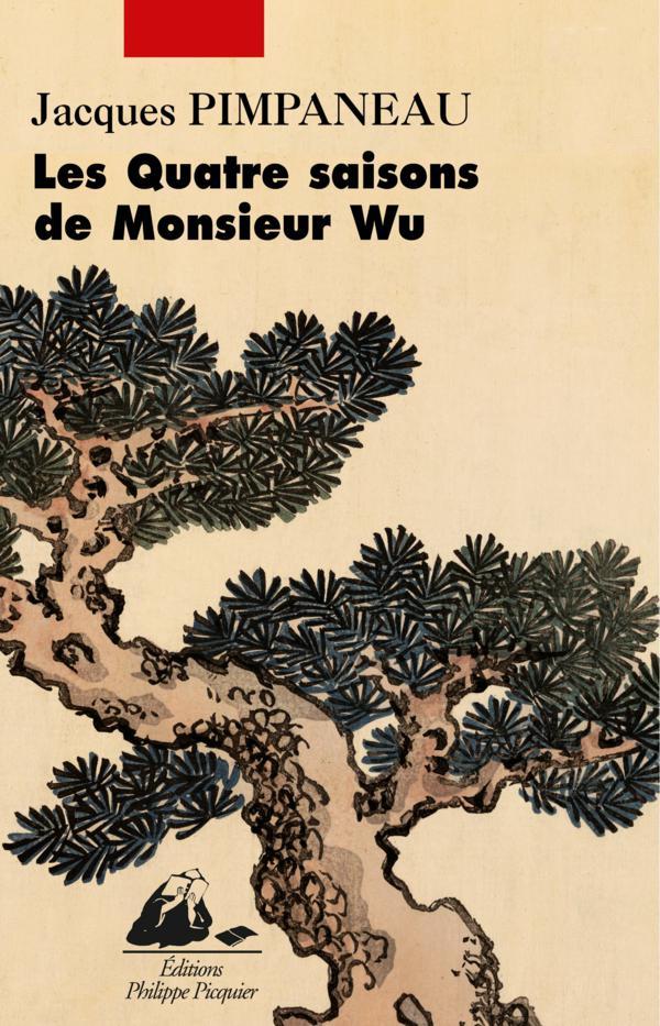 Les Quatre saisons de Monsieur Wu | PIMPANEAU, Jacques