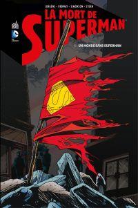 La mort de Superman - Tome 1