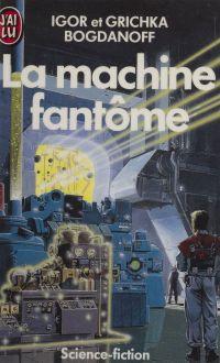 La Machine fantôme