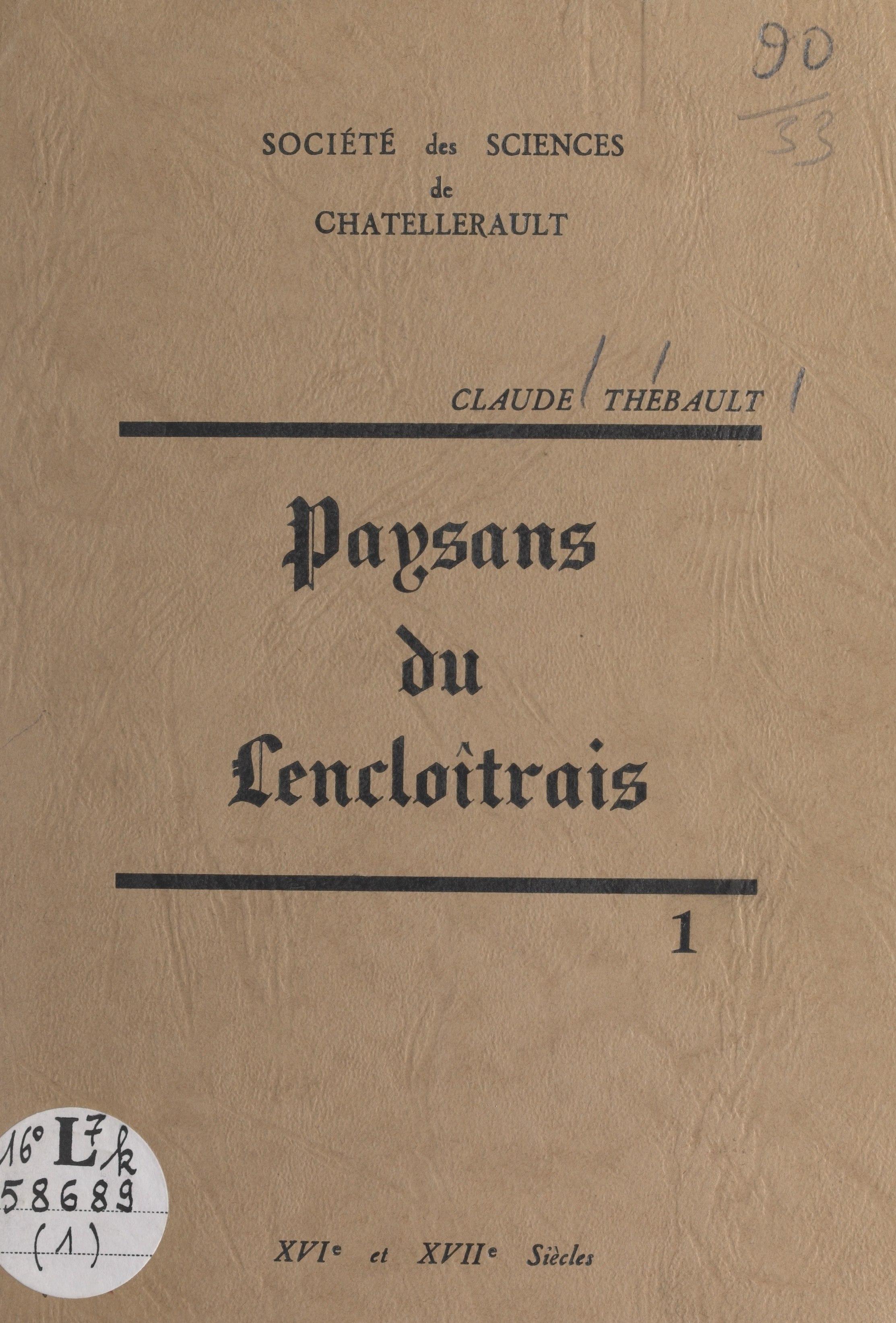 Paysans du lencloîtrais (1), XVIe et XVIIe siècles