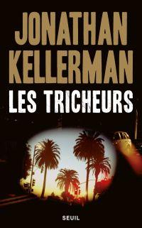 Les Tricheurs | Kellerman, Jonathan