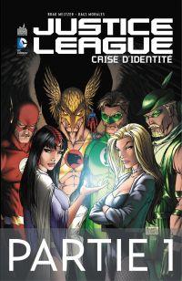 Justice League - Crise d'id...