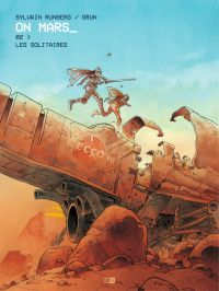 On Mars - Tome 2 - Les Soli...
