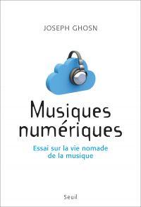 Musiques numériques. Essai ...