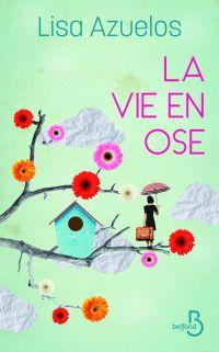 La vie en ose | AZUELOS, Lisa. Auteur