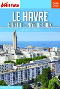 LE HAVRE - ETRETAT - PAYS DE CAUX 2019/2020 Carnet Petit Futé | Auzias, Dominique. Auteur